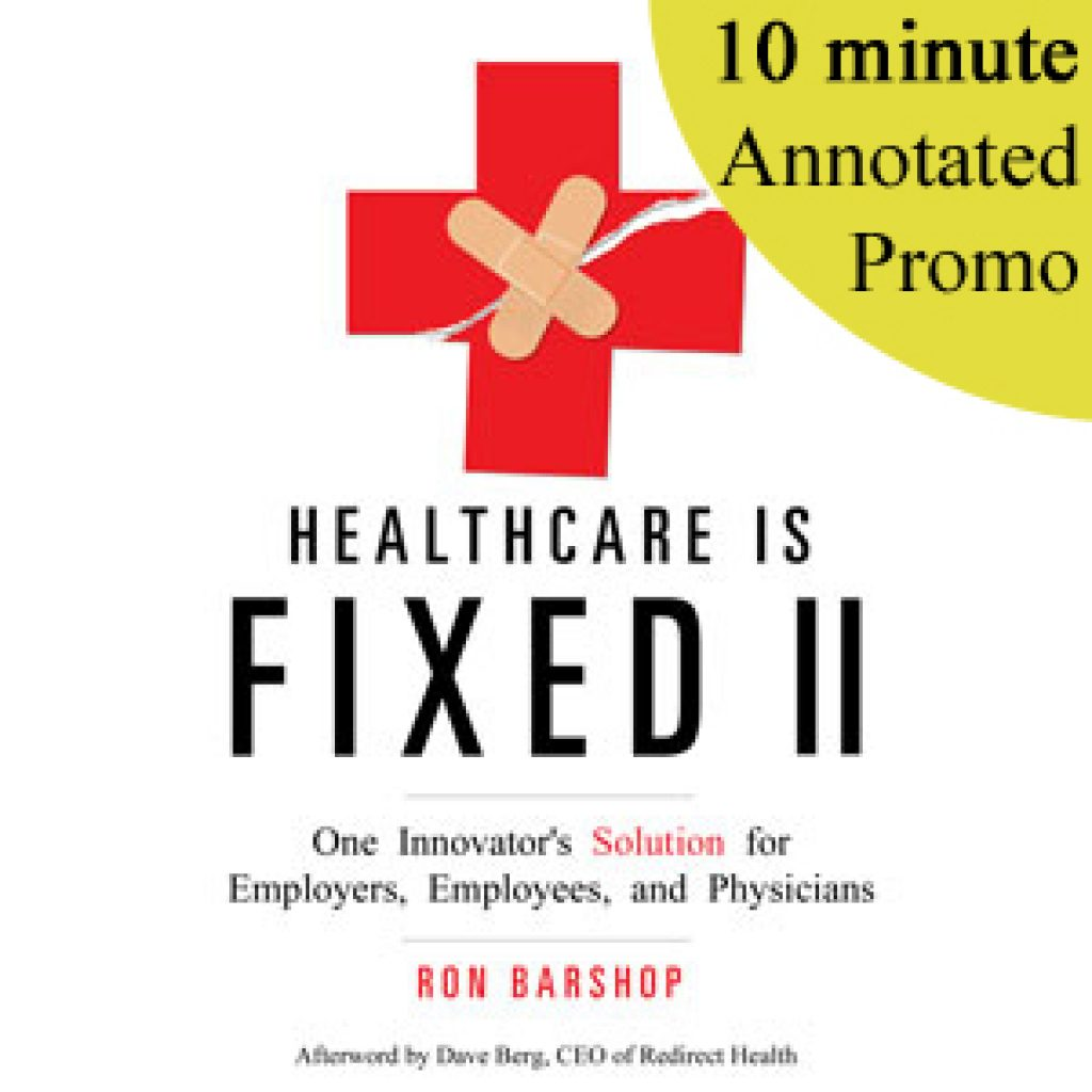 Healthcare is Fixed II by Ron Barshop